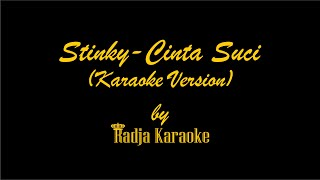 Stinky - Cinta Suci Karaoke With Lyrics HD