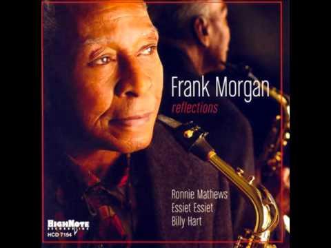Frank Morgan - Crazy He Calls Me
