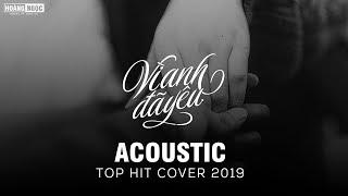 Acoustic Top Hit - Những Bản Hit Cover Nhẹ Nhàng Hay Nhất Dành Cho Người Thất Tình