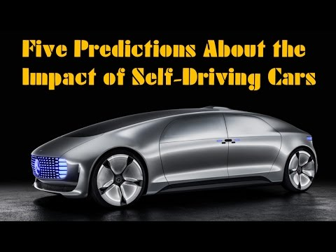Five Predictions About Self-Driving Cars