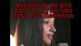 mohabbat me koi aashiq kyun ban jata hai deewana || sakshi singh | bollywood video song 2k19 | love
