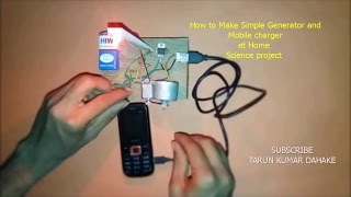 How to Make Simple Generator and Mobile charger at Home Science Project