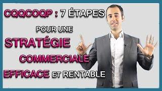 CQQCOQP - Définition de votre Stratégie Commerciale en 7 étapes !