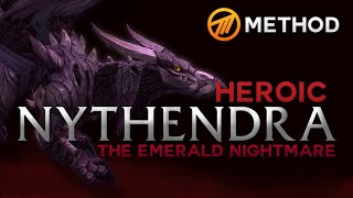 Method vs. Nythendra - Emerald Nightmare Heroic