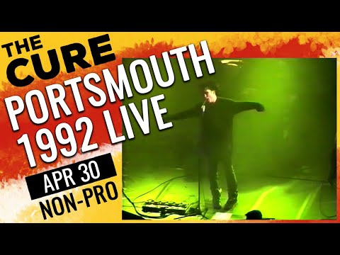 THE CURE - Portsmouth - 1992-04-30 [Full Show] Amateur Video