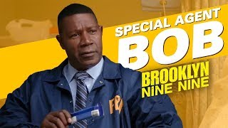 Special Agent Bob | Brooklyn Nine-Nine