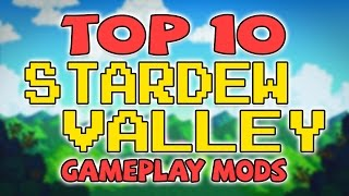 Top 10 Stardew Valley Mods | March 2016 | Best Stardew Valley Mods | Stardew Valley Gameplay Mods
