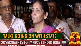 Talks Going on with State Governments to Improve Industrial Sectors : Nirmala Sitharaman