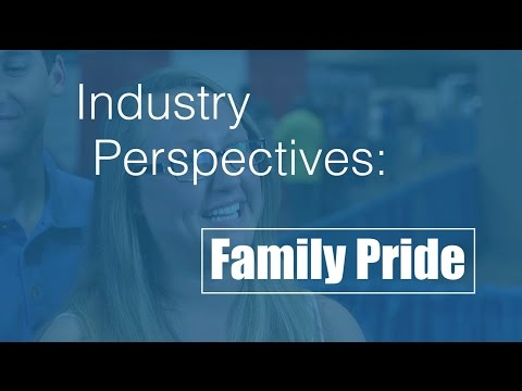 Industry Perspectives: Family Pride
