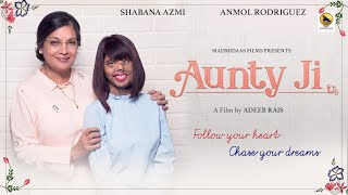 Download AUNTYJI || Shabana Azmi & Anmol Rodriguez || Hindi Short Film by Adeeb Rais || Mp3 and Videos