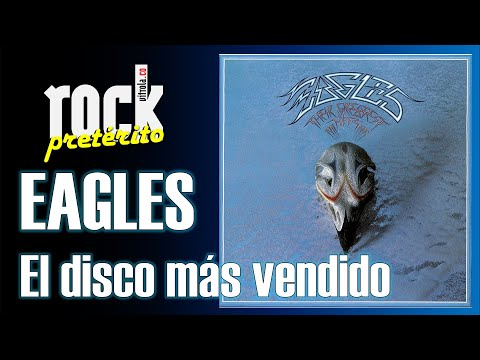 Podcast - Rock Pretérito #5 - Eagles - Their Greatest Hits 71–75 – el disco más vendido