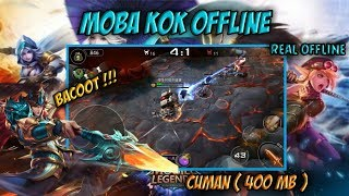 MOBA KOK OFFLINE??, BACOOT Game Moba Of Freedom Cuman ( 400 MB ) ANDROID - OFFLINE