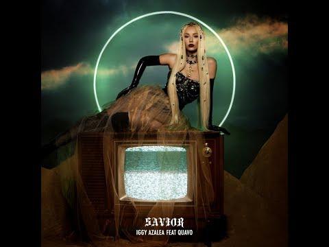 Savior (feat. Quavo) (Audio) - Iggy Azalea