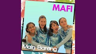 Mafi - Main Bareng, Stafaband - Download Lagu Terbaru, Gudang Lagu Mp3 Gratis 2018