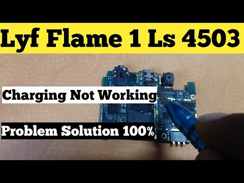 Lyf Flame 1 ( Ls 4503) Charging Not Working Problem - Solution ||