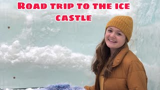 I went to the ice castle yeehaw