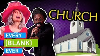 Download EVERY CHURCH EVER Mp3 and Videos