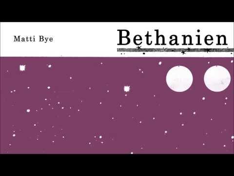 Matti Bye - Bethanien