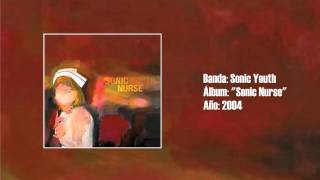 Sonic Youth - Unmade Bed