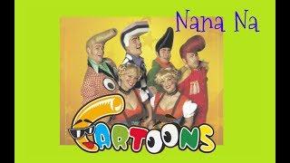 Cartoons - Nana Na [2005]