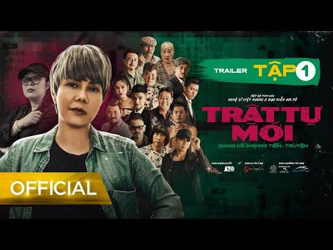 TRAILER TẬP 1   Web Drama TRẬT TỰ MỚI (Giang Hồ Chợ Mới Tiền Truyện)   VIỆT HƯƠNG