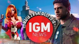 IGM NEWS - MAFIA III и Большой Фестиваль 2016