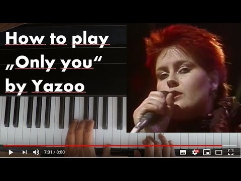 Yazoo - Only you - Flying Pickets/Selena Gomez - Piano tutorial - instrumental and accompaniment