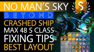 No Man's Sky Beyond Crashed Max Slot 48 S Class Hauler   Tips for Fixing & Epic Technology Layouts