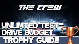 The Crew | Unlimited Testdrive Budget Trophy Guide