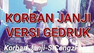 Video Korban Janji Cover SiCengzFans !! Gedruk Ngawur :D download MP3, 3GP, MP4, WEBM, AVI, FLV Oktober 2018