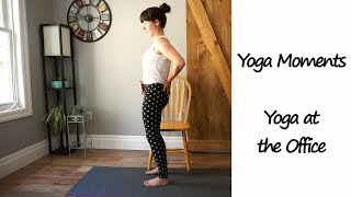 Office Yoga   Yoga Moments