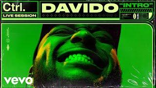 Davido - Intro Live Session  Vevo Ctrl