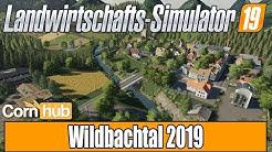 LS19 Mapvorstellung - Wildbachtal 2019 - LS19 Maps