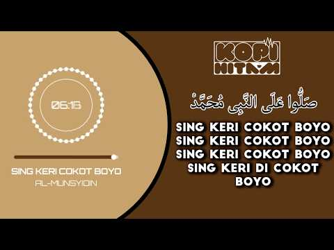 Sholawat - Sing Keri Cokot Boyo