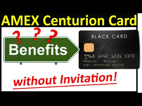 AMEX Centurion Card Benefits - Without Invitation (2019)