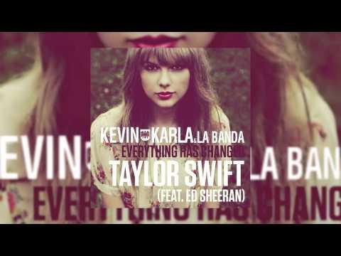 Kevin Karla & La Banda Ft. Taylor Swift & Ed Sheeran - Everything Has Changed (Spanglish Version)
