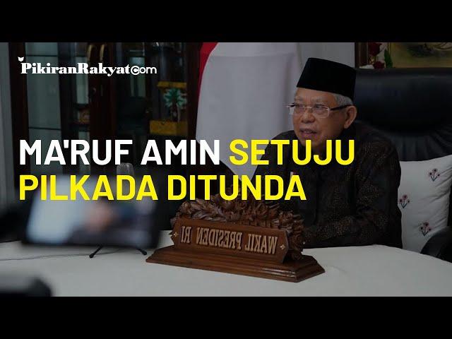 Berbeda dengan Jokowi, Ma'ruf Amin Malah Setuju Pilkada 2020 Ditunda