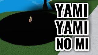 YAMI YAMI NO MI SHOWCASE! | Steve's One Piece | ROBLOX