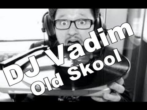 TrackList #5 DJ Vadim - Old Skool