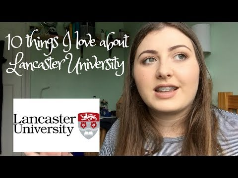 10 things I LOVE about LANCASTER UNI