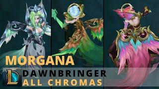 Dawnbringer Morgana All Chromas - League of Legends
