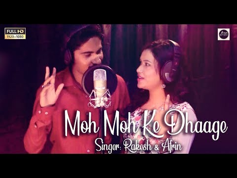 Moh Moh Ke Dhaage Duet Cover  Rakesh Ft. Afrin  Studio Acoustics