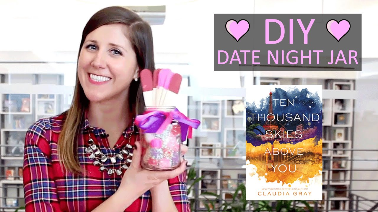 Diy How To Make A Date Night Ideas Jar Inspired By Valentine S Day Ten Thousand Skies Above You Youtube