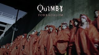 QUIMBY - Forradalom (Official Music Video)