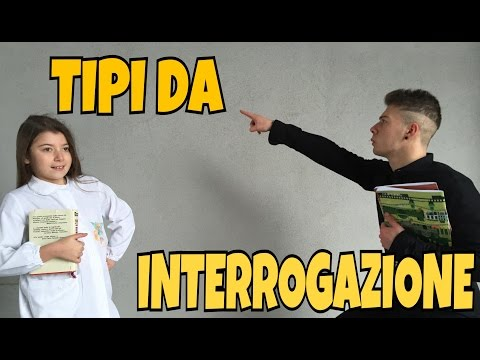 TIPI DA INTERROGAZIONE