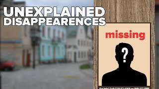 10 Unexplained HUMAN Disappearances Mp3