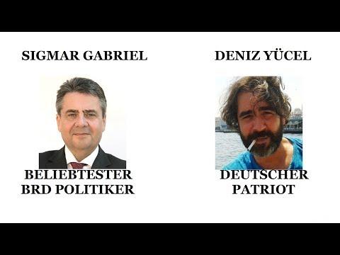 Gabriel beliebtester BRD Politiker / Yücel ein deutscher Patriot