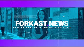 Discover Forkast.News: Your Gateway To All Things Blockchain