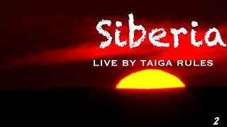 Siberia. Living by Taiga Rules. Episode 2.