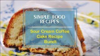 Sour Cream Coffee Cake Recipe Bundt